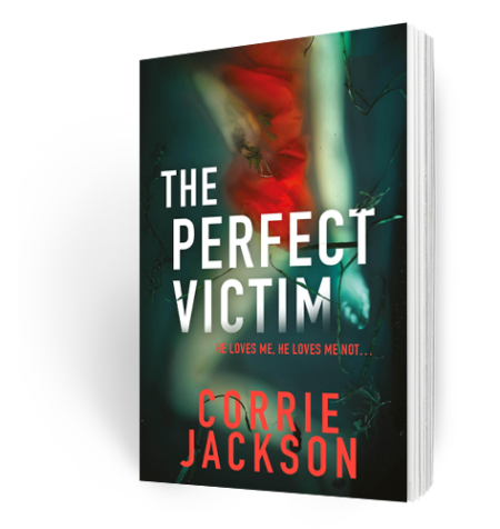 Corrie Jackson The Perfect Victim Crime Author Fiction Novel